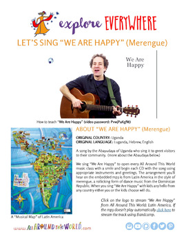 "Teach Kids About Latin America -- Sing ""We Are Happy"" -- All Around This World"