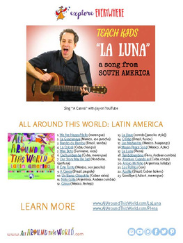 "Teach Kids About South America -- Let's Sing ""La Luna"" -- All Around This World"