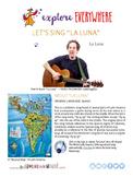 "Teach Kids About South America -- Let's Sing ""La Luna"" --"