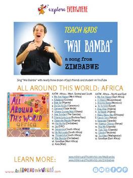 "Teach Kids About Zimbabwe -- Let's Sing ""Wai Bamba"" -- All Around This World"
