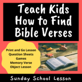 How To Find Bible Verses | Sunday School Lesson and Activities