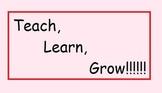 Teach, Learn, Grow Poster