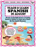 Teach & Learn Spanish™ in August