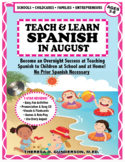 Teach & Learn Spanish™ in August