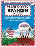 Teach & Learn Spanish™ in July