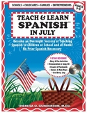 Teach & Learn Spanish™ in July