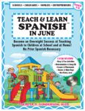 Teach & Learn Spanish™ in June