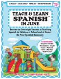 Teach & Learn Spanish™ in June
