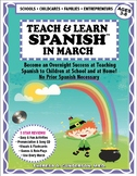 Teach & Learn Spanish™ in March
