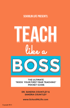 """Teach Like A BOSS: The Ultimate """"Rock Your First Year Teac"""