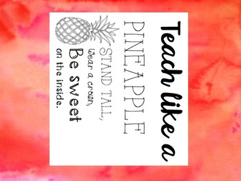 Teach Like a Pineapple- Watercolor