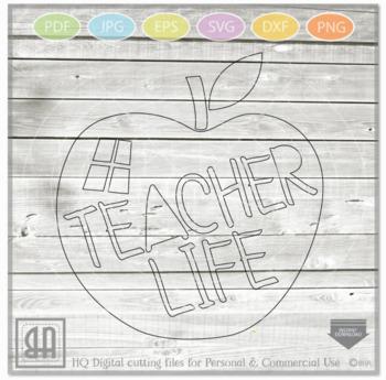 Teacher Life SVG - Teacher svg - Teach svg - School Svg - teacher gift