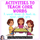 AAC Core Words Activities Teaching I Want Some That Is Min