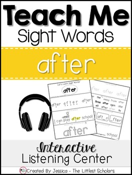 Teach Me Sight Words: AFTER [Interactive Center with Printables and Audio]