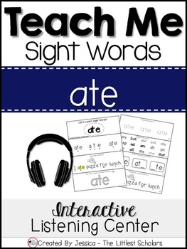 Teach Me Sight Words: ATE [Interactive Center with Printab