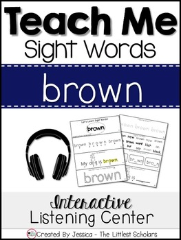 Teach Me Sight Words: BROWN [Interactive Center with Print