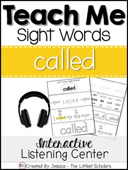 Teach Me Sight Words: CALLED [Interactive Center with Printables and Audio]