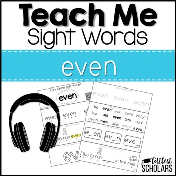 Teach Me Sight Words: EVEN [Interactive Center with Printables and Audio]