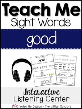Teach Me Sight Words: GOOD [Interactive Center with Printables and Audio]