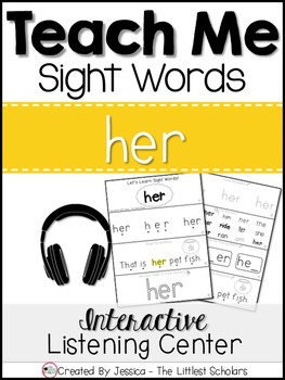 Teach Me Sight Words: HER [Interactive Center with Printables and Audio]