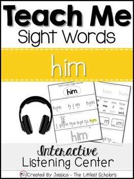 Teach Me Sight Words: HIM [Interactive Center with Printables and Audio]
