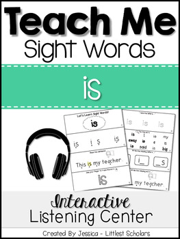 Teach Me Sight Words: IS [Interactive Center with Printables and Audio]