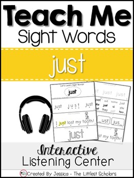 Teach Me Sight Words: JUST [Interactive Center with Printables and Audio]