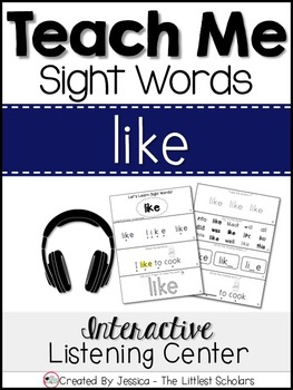 Teach Me Sight Words: LIKE [Interactive Center with Printables and Audio]