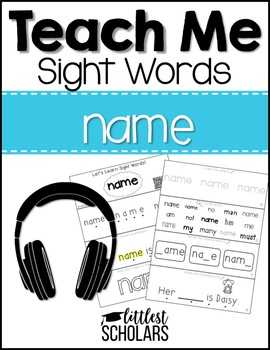 Teach Me Sight Words: NAME [Interactive Center with Printables and Audio]