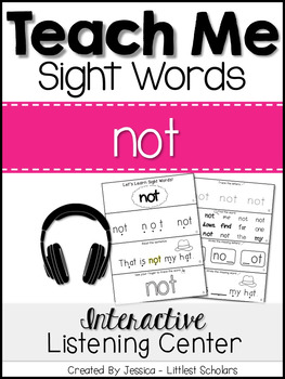 Teach Me Sight Words: NOT [Interactive Center with Printables and Audio]