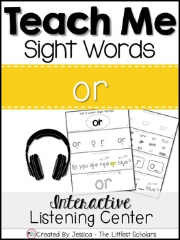 Teach Me Sight Words: OR [Interactive Center with Printabl