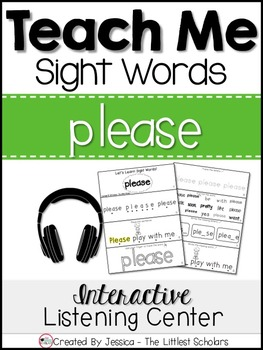 Teach Me Sight Words: PLEASE [Interactive Center with Printables and Audio]