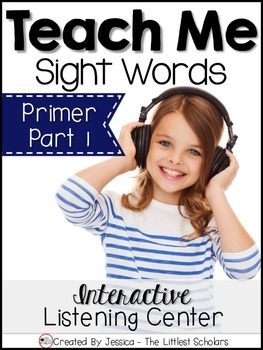 Teach Me Sight Words: Primer BUNDLE Part 1 of 2 [Printables & Audio]