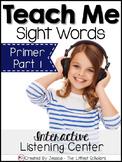 Teach Me Sight Words: Primer BUNDLE Part 1 of 2 [Printables & Audio]