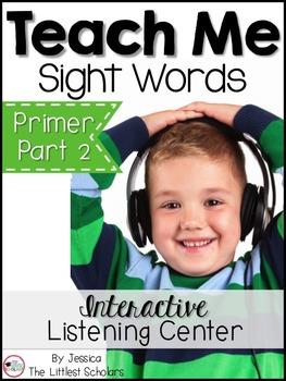 Teach Me Sight Words: Primer BUNDLE Part 2 of 2 [Printables & Audio]