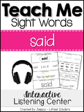 Teach Me Sight Words: SAID [Interactive Center with Printables and Audio]