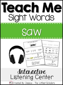 Teach Me Sight Words: SAW [Interactive Center with Printables and Audio]