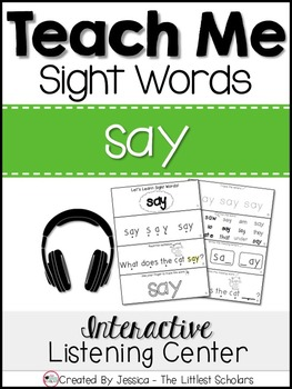 Teach Me Sight Words: SAY [Interactive Center with Printables and Audio]