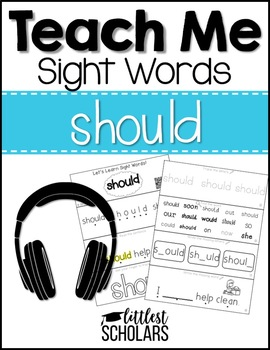 Teach Me Sight Words: SHOULD [Interactive Center with Printables and Audio]