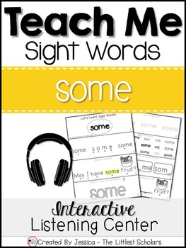 Teach Me Sight Words: SOME [Interactive Center with Printables and Audio]
