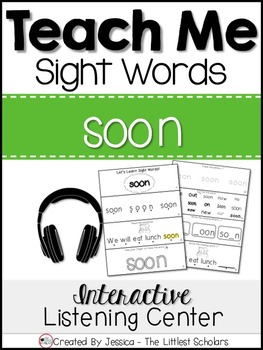 Teach Me Sight Words: SOON [Interactive Center with Printables and Audio]
