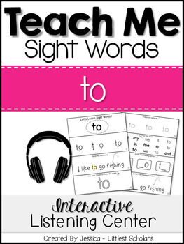 Teach Me Sight Words: TO [Interactive Center with Printables and Audio]