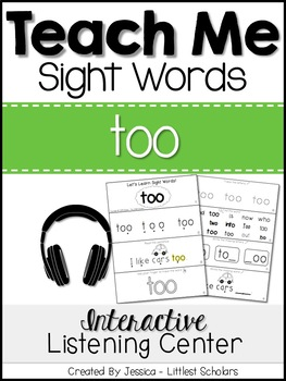 Teach Me Sight Words: TOO [Interactive Center with Printables and Audio]
