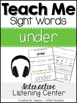 Teach Me Sight Words: UNDER [Interactive Center with Printables and Audio]