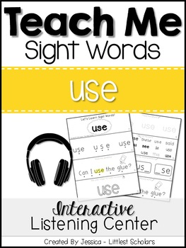 Teach Me Sight Words: USE [Interactive Center with Printables and Audio]
