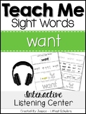 Teach Me Sight Words: WANT [Interactive Center with Printables and Audio]