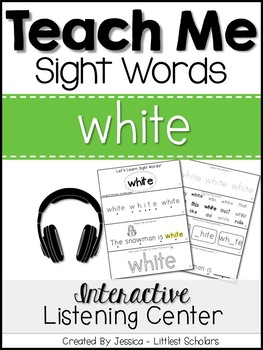 Teach Me Sight Words: WHITE [Interactive Center with Printables and Audio]