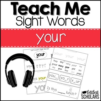 Teach Me Sight Words: YOUR [Interactive Center with Printables and Audio]