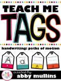 Teach Me Tags: Handwriting Paths of Motion