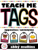 Teach Me Tags: Opposites/Antonyms